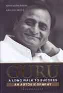Guru A Long Walk To Success An Autobiography
