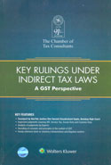 Key Rulings Under Indirect Tax Laws A GST Perspective
