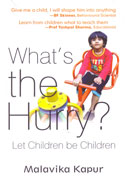 Whats The Hurry Let Children Be Children