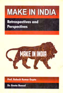 Make in India Retrospectives and Perspectives