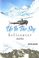 Up in the Sky Helicopter Stories