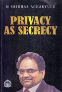 Privacy As Secrecy