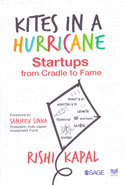 Kites in a Hurricane Startups From Cradle to Fame