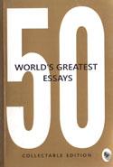 50 Worlds Greatest Essays