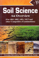 Soil Science an Overview for JRF SRF ARS NET and Other Competitive Examinations