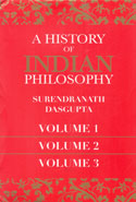 A History of Indian Philosophy In 3 Vols