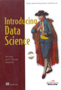 Introducing Data Science Big Data Machine Learning and More Using Python Tools