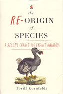 The Re Origin of Species a Second Chance for Extinct Animals