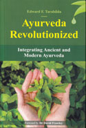 Ayurveda Revolutionized Integrating Ancient and Modern Ayurveda