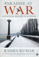 Paradise at War a Political History of Kashmir