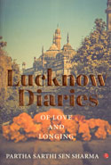 Lucknow Diaries of Love and Longing