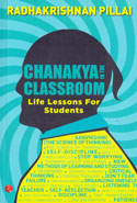 Chanakya In The Classroom Life Lessons For Students