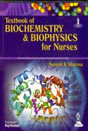 Textbook of Biochemistry and Biophysics for Nurses