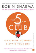The 5 AM Club Own Your Morning Elevate Your Life (Releasing on 19th December 2018)