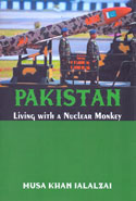 Pakistan Living With A Nuclear Monkey