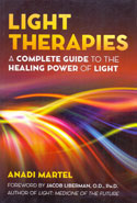 Light Therapies a Complete Guide to the Healing Power of Light