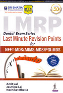 Last Minute Revision Points For NEET MDS AIIMS MDS PGI MDS