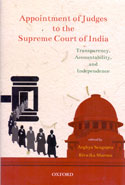 Appointment of Judges to the Supreme Court of India Transparency Accountability and Independence