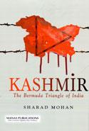 Kashmir the Bermuda Triangle of India