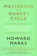 Mastering the Market Cycle Getting the Odds on Your Side