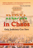 India In Chaos Only Judiciary Can Save