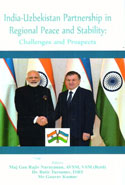 India Uzbekistan Partnership in Regional Peace and Stability Challenges and Prospects