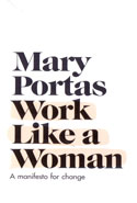 Work Like A Woman A Manifesto For Change