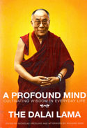 A Profound Mind Cultivating Wisdom In Everyday Life