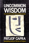 Uncommon Wisdom Conversations With Remarkable People