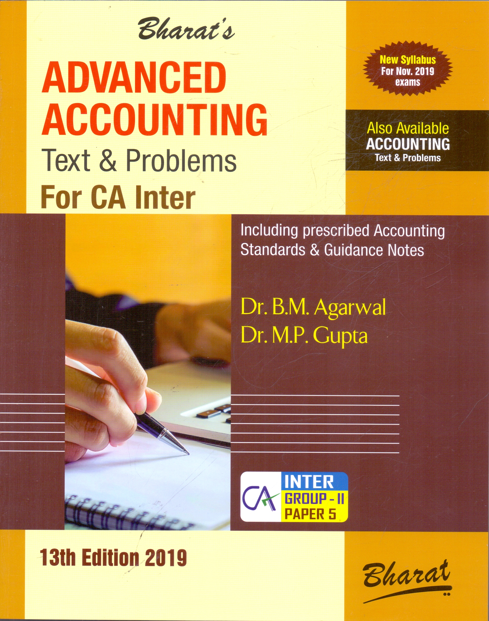 Advanced Accounting Text and Problems Including Prescribed Accounting Standards and Guidance Notes for CA Inter Group II Paper 5 New Syllabus for  November 2019 Exams