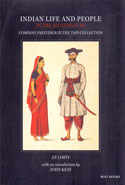 Indian Life and People in the 19th Century Company Paintings in the TAPI Collection