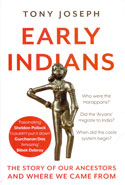 Early Indians the Story of Our Ancestors and Where We Came From
