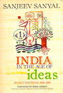 India in the Age of Ideas Select Writings 2006-2018