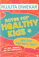 Notes For Healthy Kids And For Parents Too