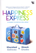 Happiness Express A Journey To Everyday Well Being