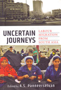 Uncertain Journeys Labour Migration From South Asia
