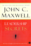 Leadership Secrets 365 Days of Insight to Develop the Leader in You