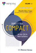 Direct Tax Compact for CA Final May 2019 as per Old and New Syllabus In 2 Volume