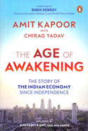 The Age of Awakening the Story of the Indian Economy Since Independence