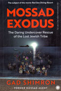 Mossad Exodus the Daring Undercover Rescue of the Lost Jewish Tribe