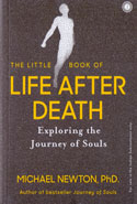 The Little Book of Life After Death Exploring the Journey of Souls
