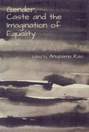 Gender Caste and the Imagination of Equality
