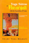Yoga Sutras of Patanjali With the Exposition of Vyasa Volume II