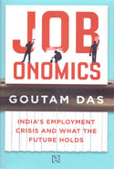 Jobonomics Indias Employment Crisis and What the Future Holds