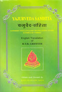Yajurveda Samhita Sanskrit Text English Translation Notes and Index of Verses