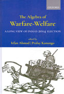 The Algebra of Warfare Welfare a Long View of Indias 2014 Election