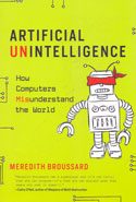 Artificial Unintelligence How Computers Misunderstand The World