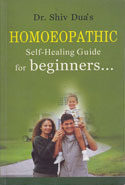 Homoeopathic Self Healing Guide For Beginners