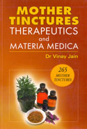 Mother Tinctures Therapeutics and Materia Medica
