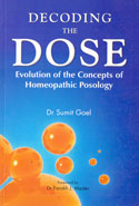 Decoding the Dose Evolution of the Concepts of Homeopathic Posology